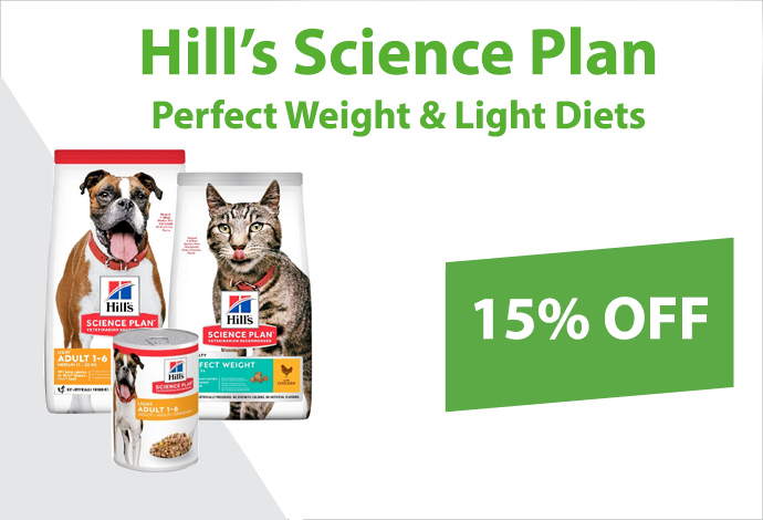 Get 15% off Hill's Science Plan Perfect Weight & Light Diets!